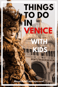 Things to do in Venice with Kids