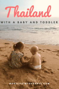 Travel to Thailand with a Baby and Toddler