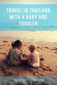 Travel in Thailand with a Baby and Toddler