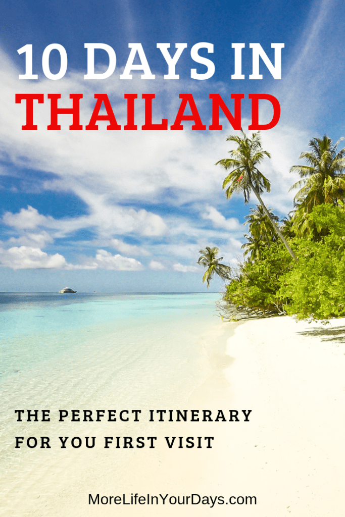 Thailand 10 Day Itinerary
