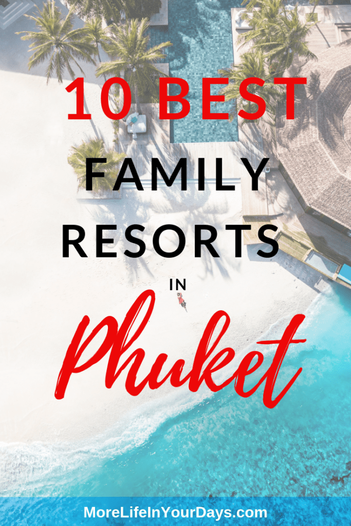 Aerial view of hotel and swimming pool overlaid with the words 10 best Family Resorts in Phuket